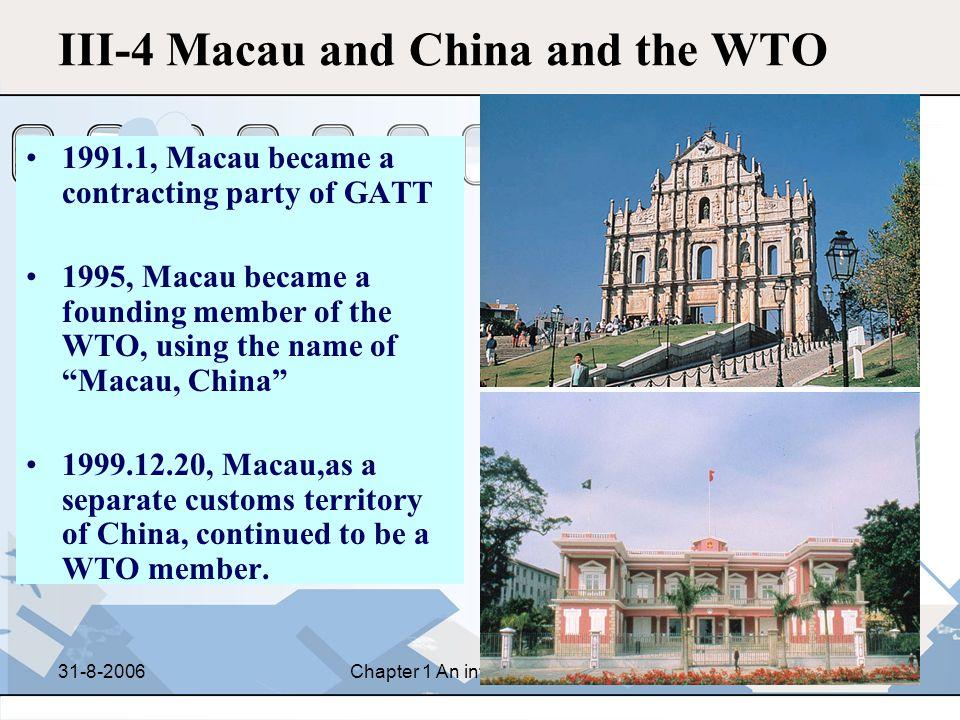 III-4 Macau and China and the WTO