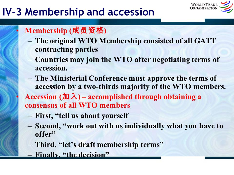 IV-3 Membership and accession