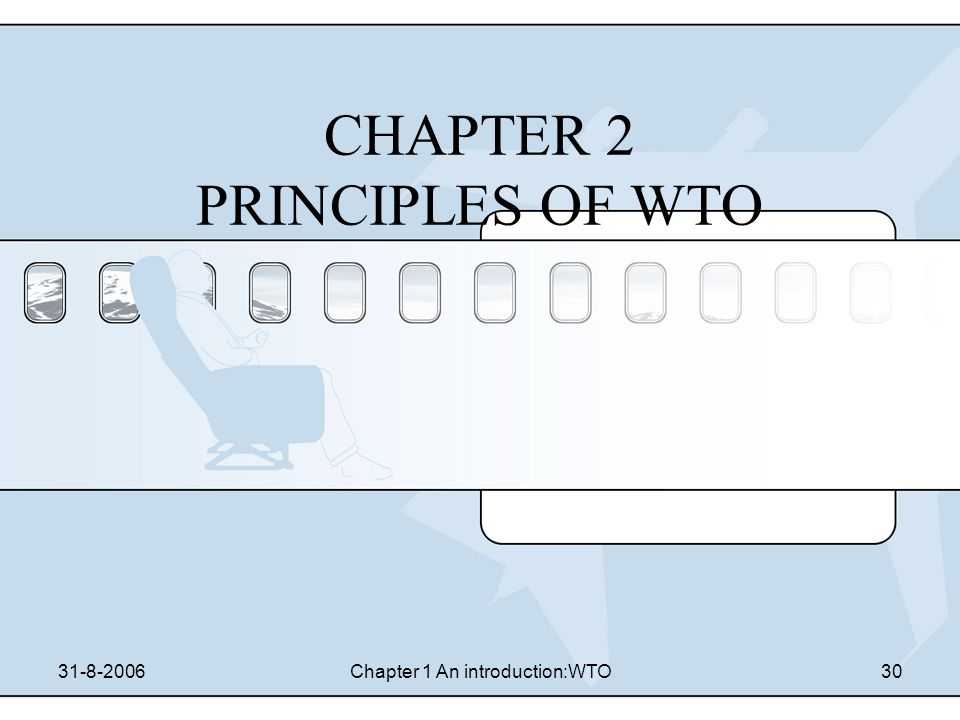 CHAPTER 2 PRINCIPLES OF WTO