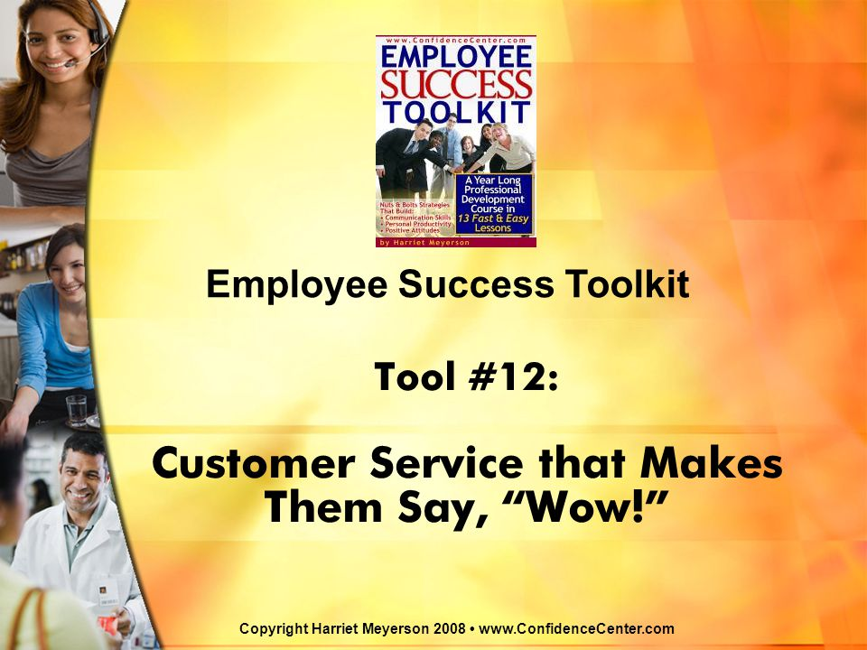 Tool #12: Customer Service that Makes Them Say, Wow!