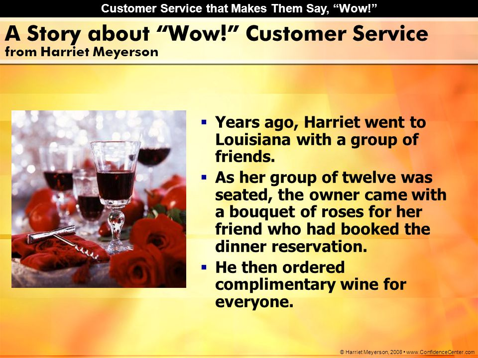 A Story about Wow! Customer Service from Harriet Meyerson