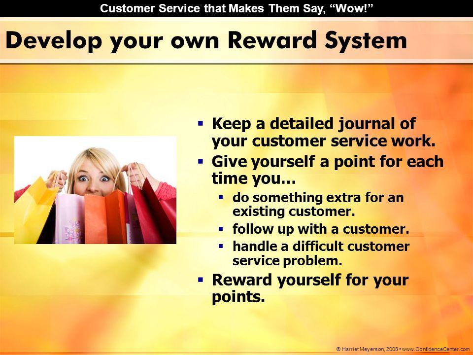 Develop your own Reward System