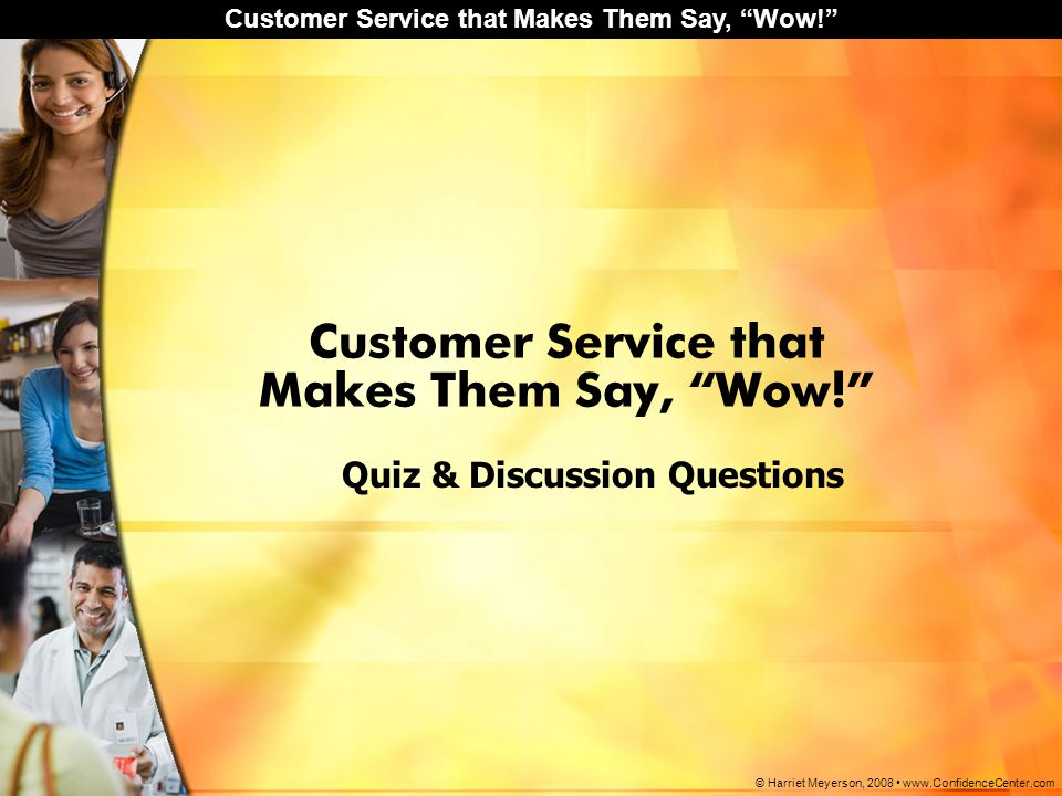 Customer Service that Makes Them Say, Wow!