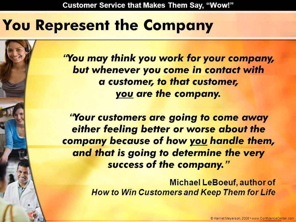 You Represent the Company