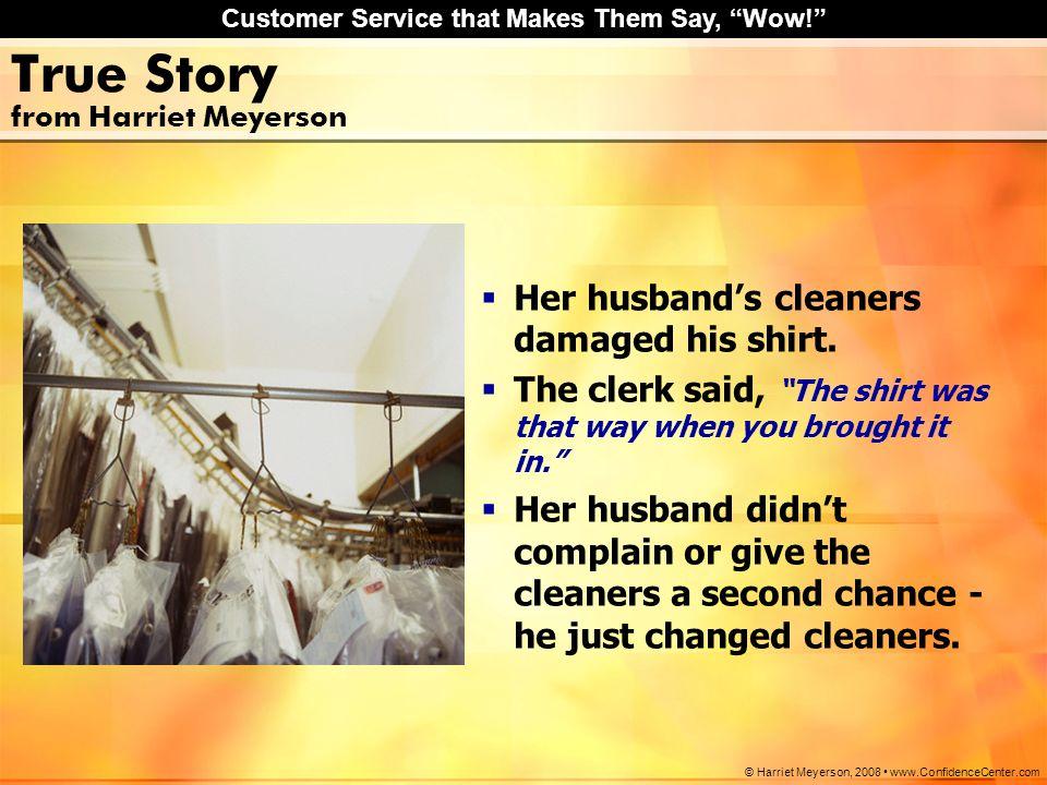 True Story from Harriet Meyerson