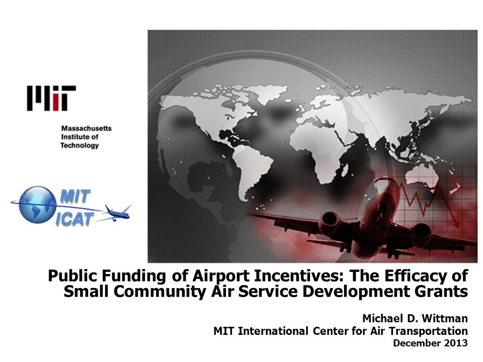 Public Funding of Airport Incentives: The Efficacy of Small Community Air Service Development Grants