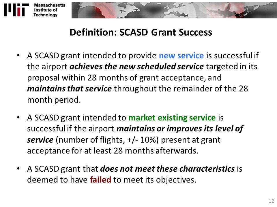 Definition: SCASD Grant Success