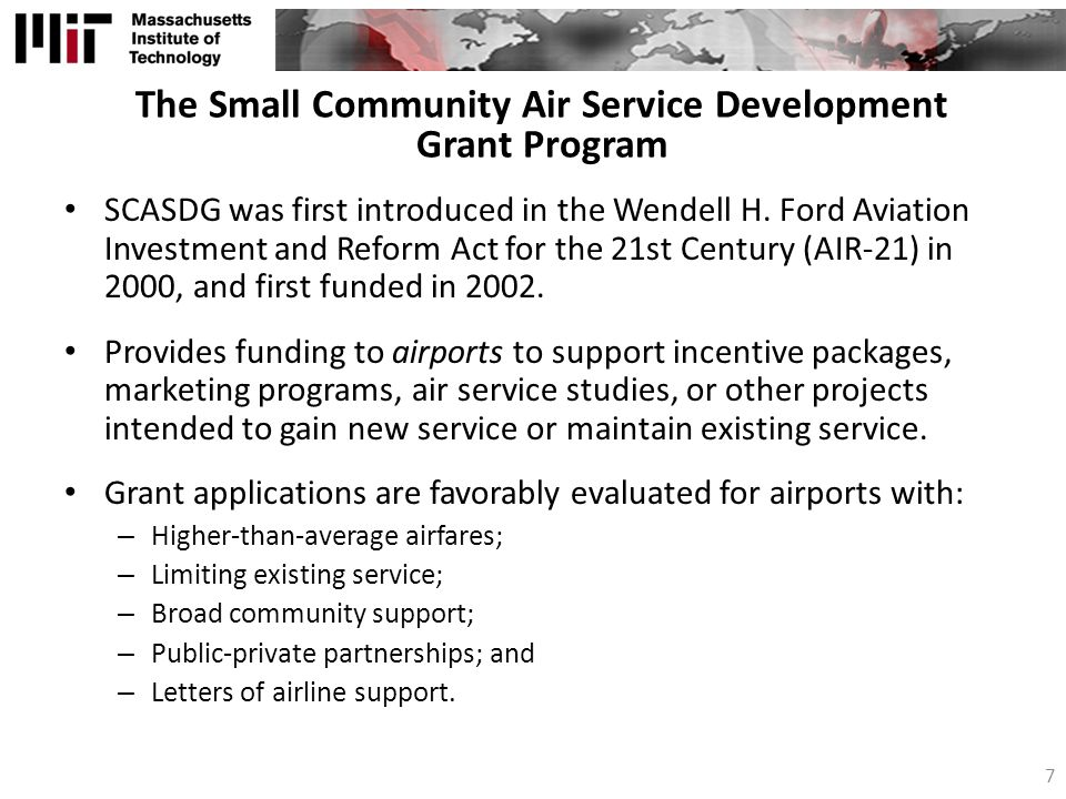 The Small Community Air Service Development Grant Program