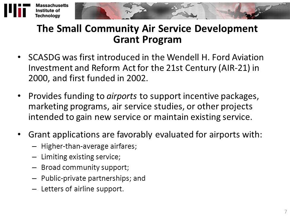 The Small Community Air Service Development Grant Program