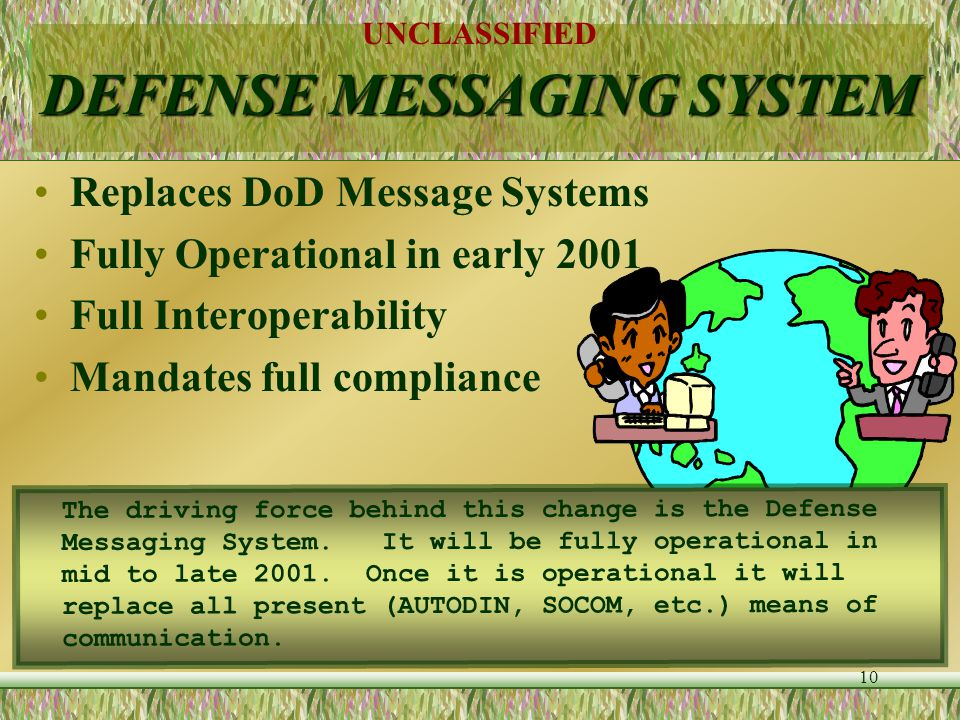 DEFENSE MESSAGING SYSTEM