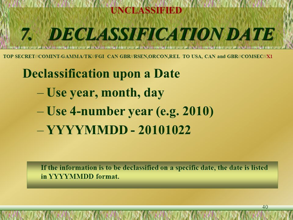 7. DECLASSIFICATION DATE