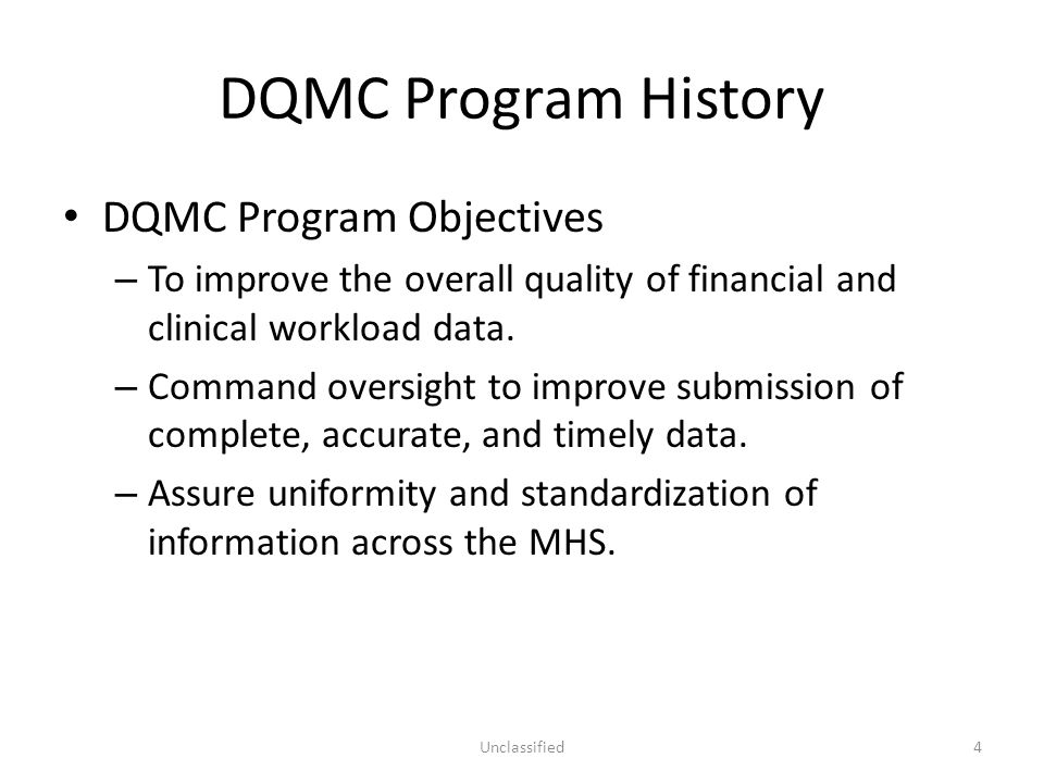 DQMC Program History DQMC Program Objectives