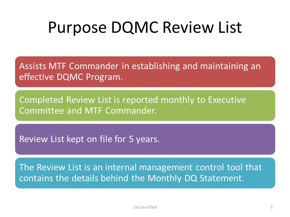 Purpose DQMC Review List