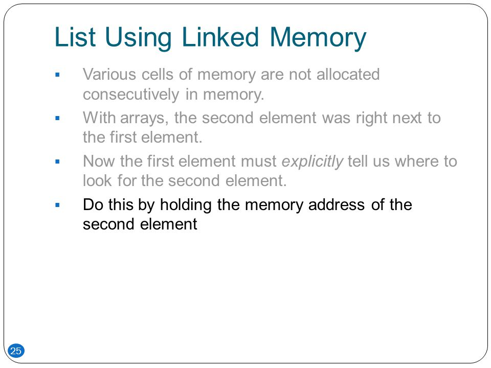 List Using Linked Memory
