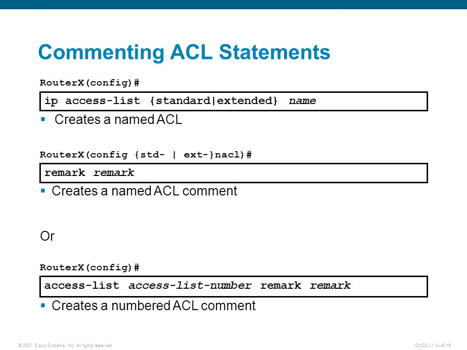Commenting ACL Statements