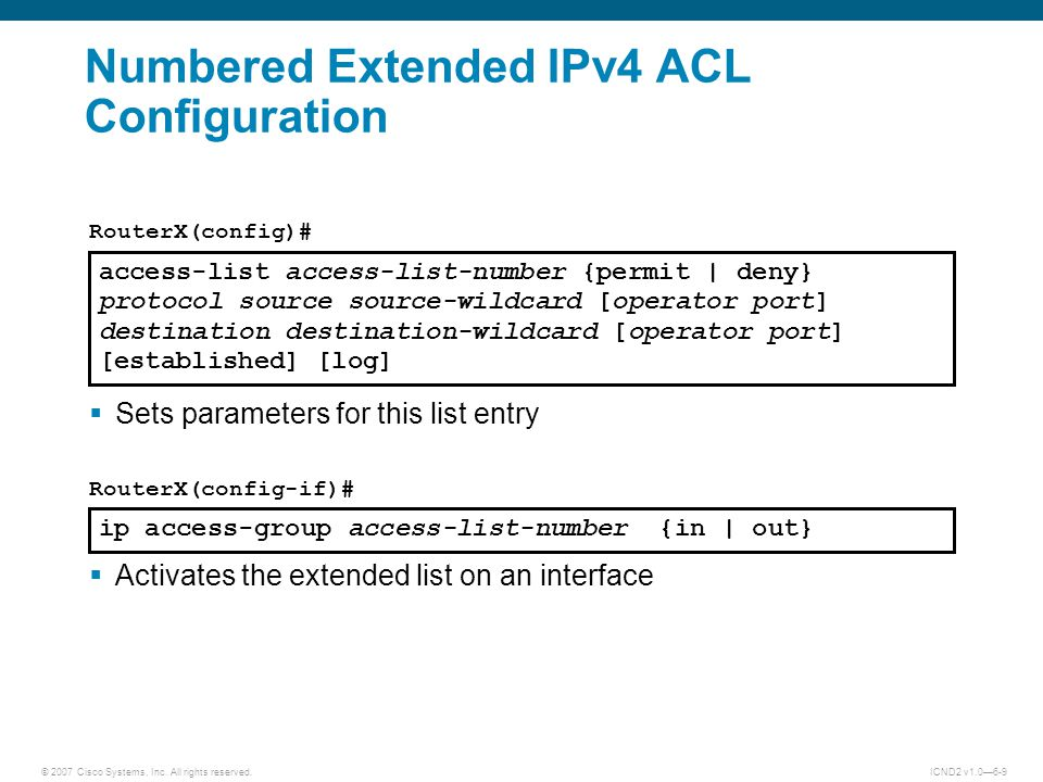 Numbered Extended IPv4 ACL Configuration
