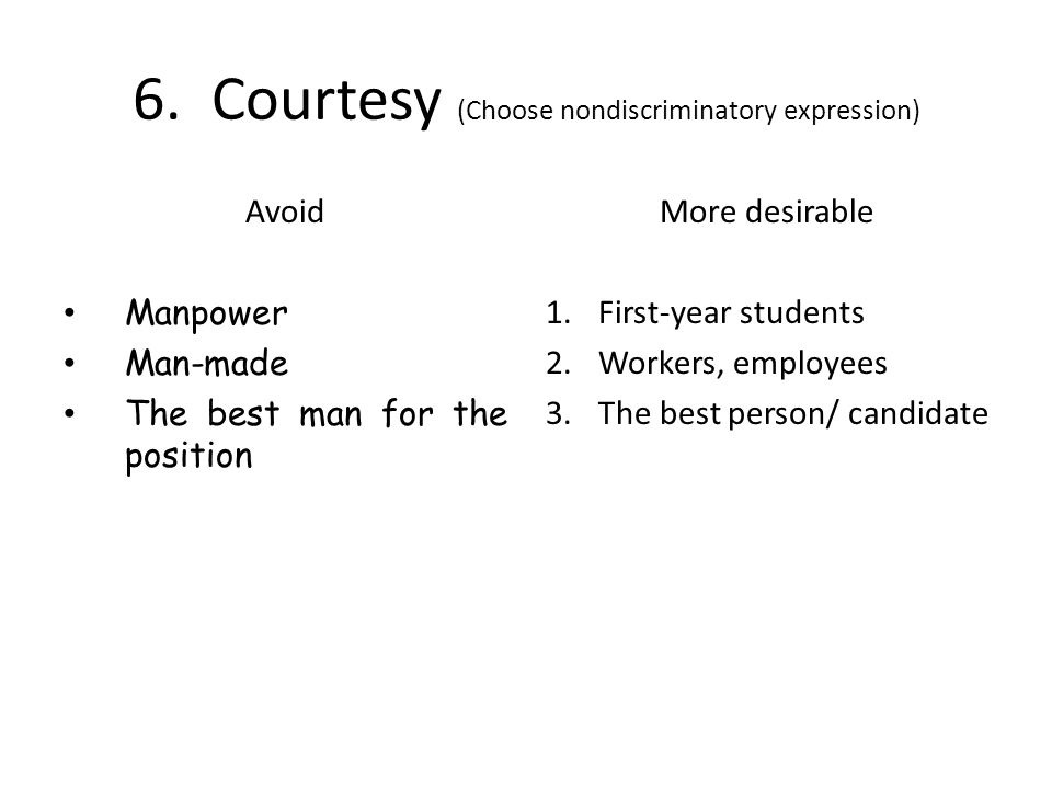6. Courtesy (Choose nondiscriminatory expression)
