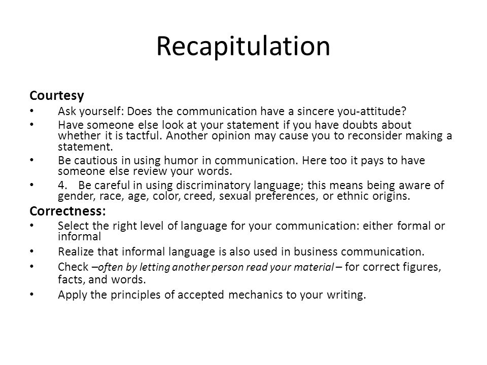 Recapitulation Courtesy Correctness: