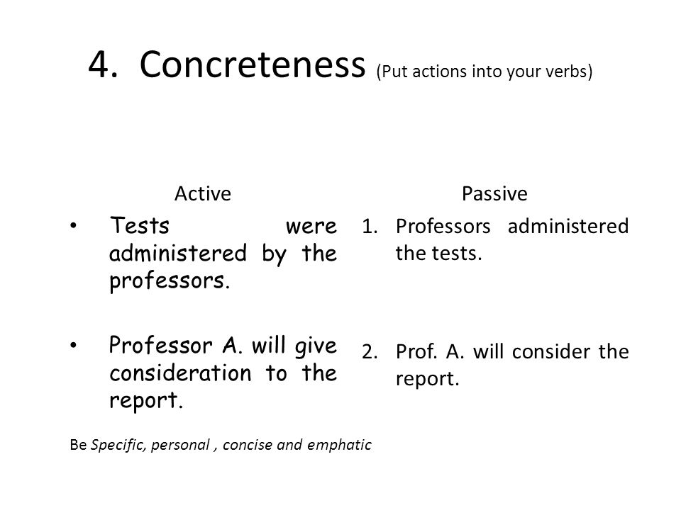 4. Concreteness (Put actions into your verbs)