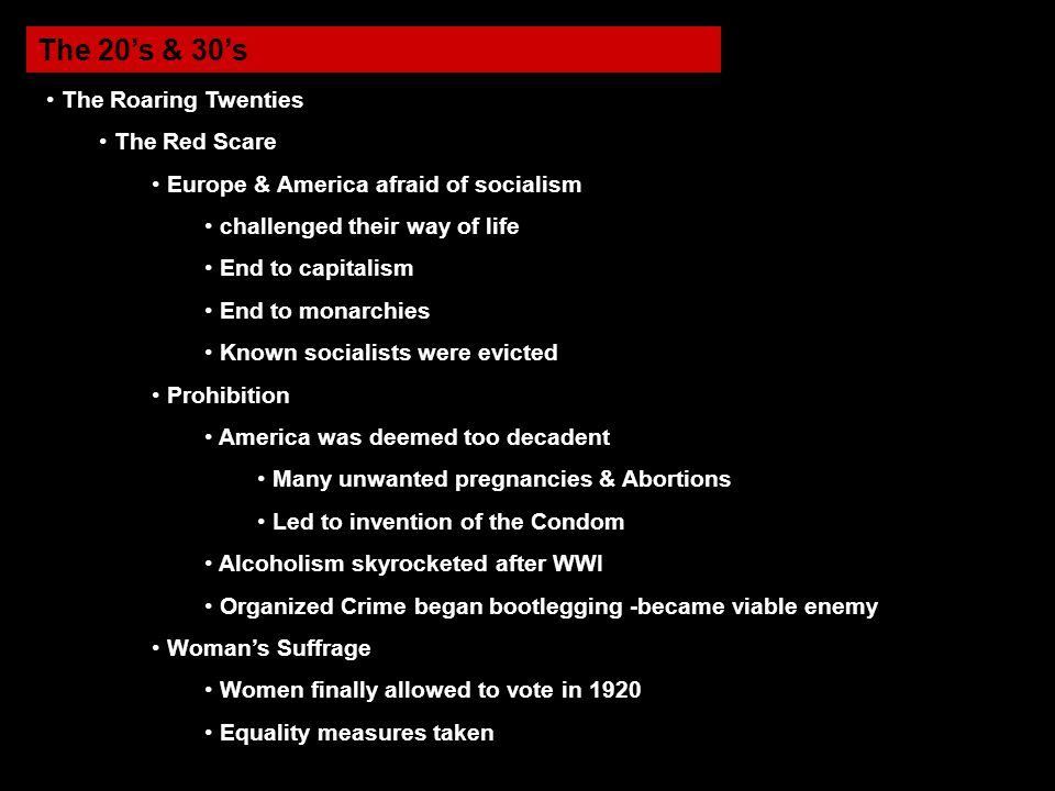The 20's & 30's The Roaring Twenties The Red Scare