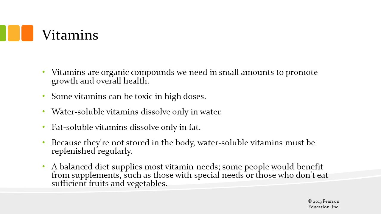 Vitamins Vitamins are organic compounds we need in small amounts to promote growth and overall health.