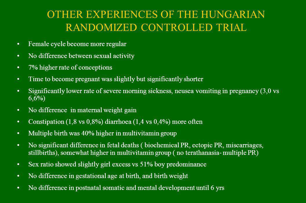 OTHER EXPERIENCES OF THE HUNGARIAN RANDOMIZED CONTROLLED TRIAL