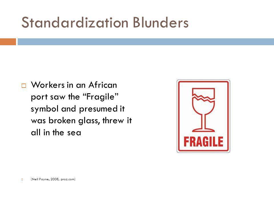 Standardization Blunders