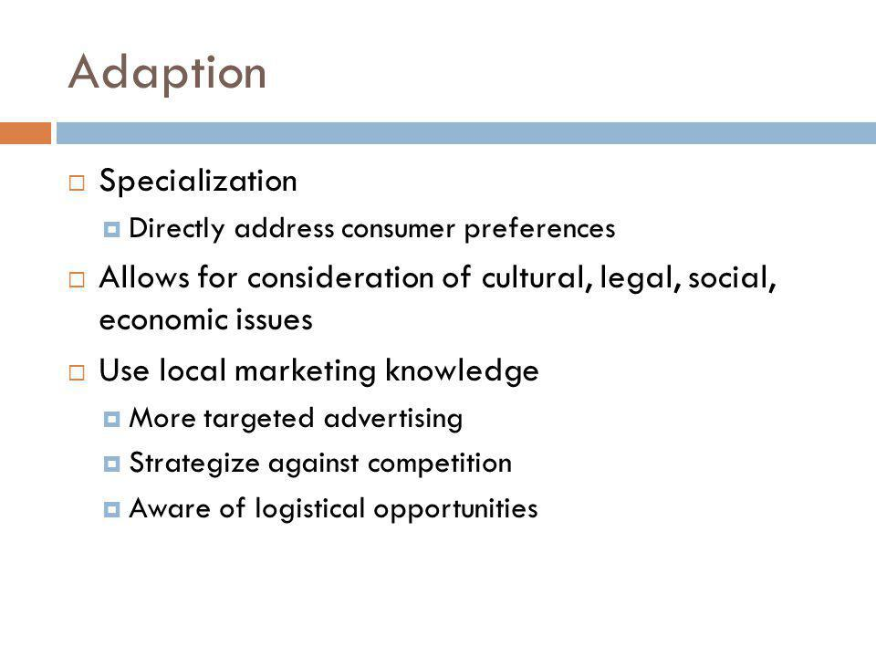 Adaption Specialization