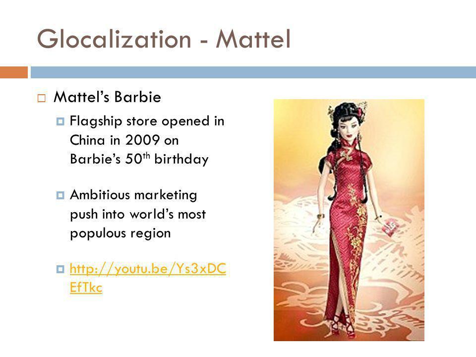Glocalization - Mattel