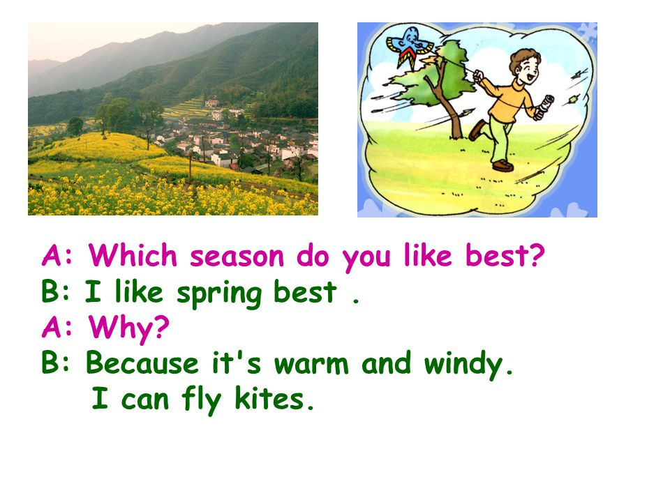 A: Which season do you like best