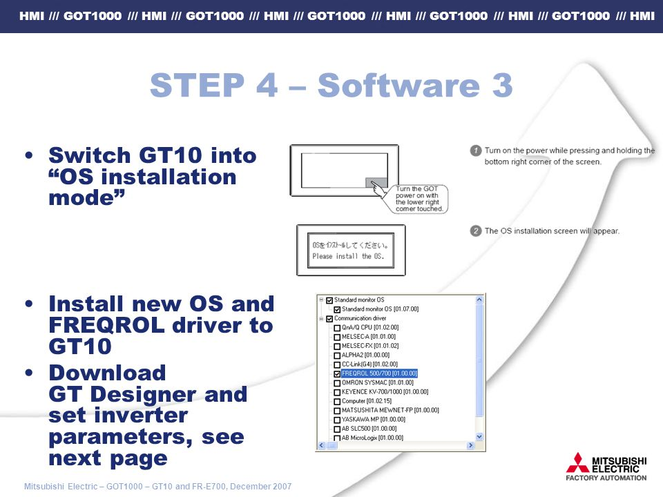STEP 4 – Software 3 Switch GT10 into OS installation mode