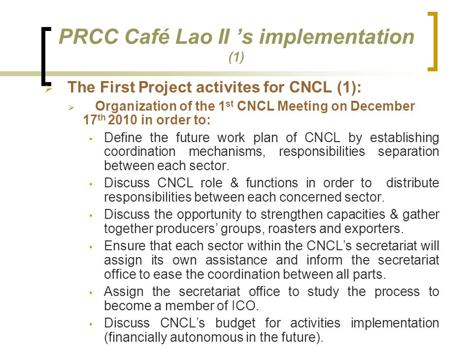 PRCC Café Lao II 's implementation (1)