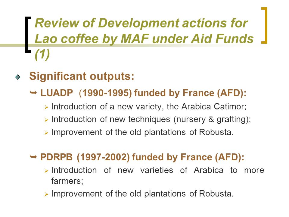 Review of Development actions for Lao coffee by MAF under Aid Funds (1)