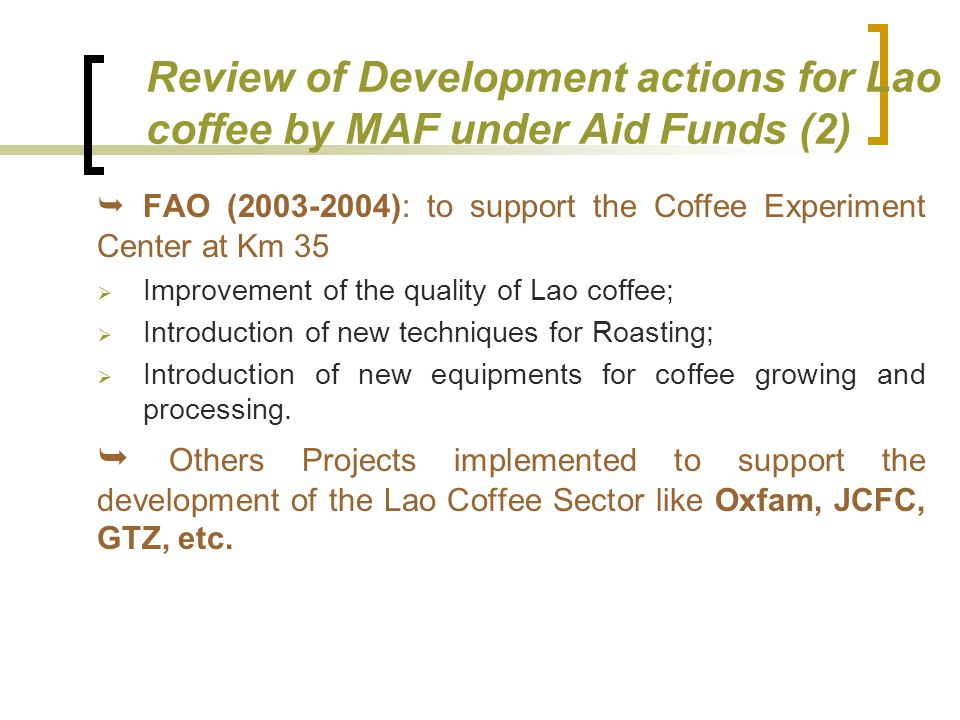 Review of Development actions for Lao coffee by MAF under Aid Funds (2)