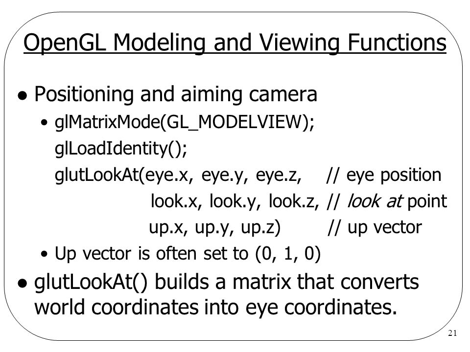 OpenGL Modeling and Viewing Functions