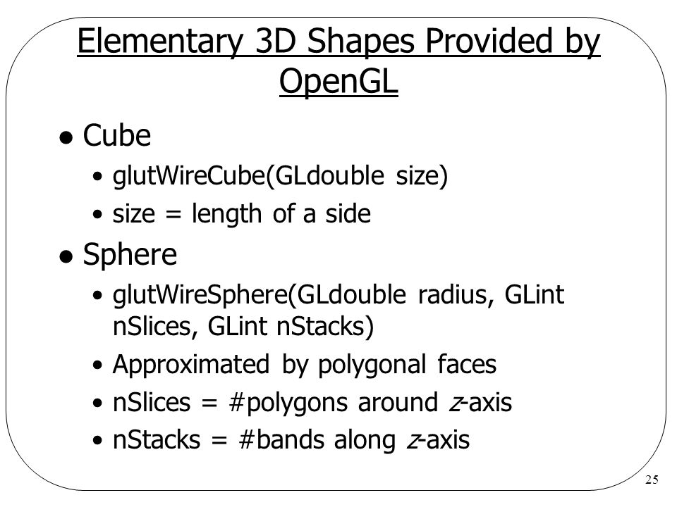 Elementary 3D Shapes Provided by OpenGL