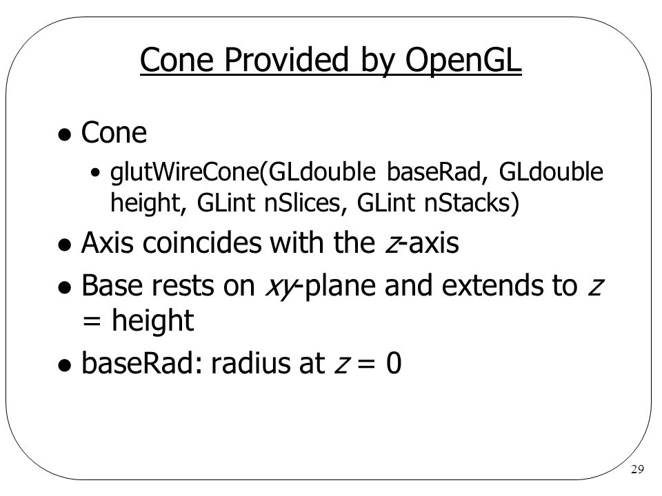 Cone Provided by OpenGL