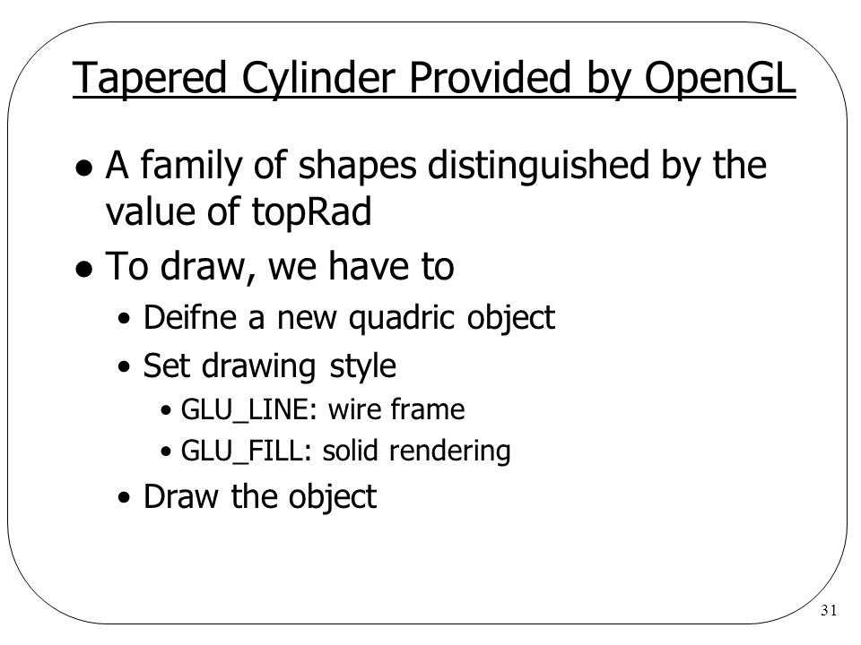 Tapered Cylinder Provided by OpenGL
