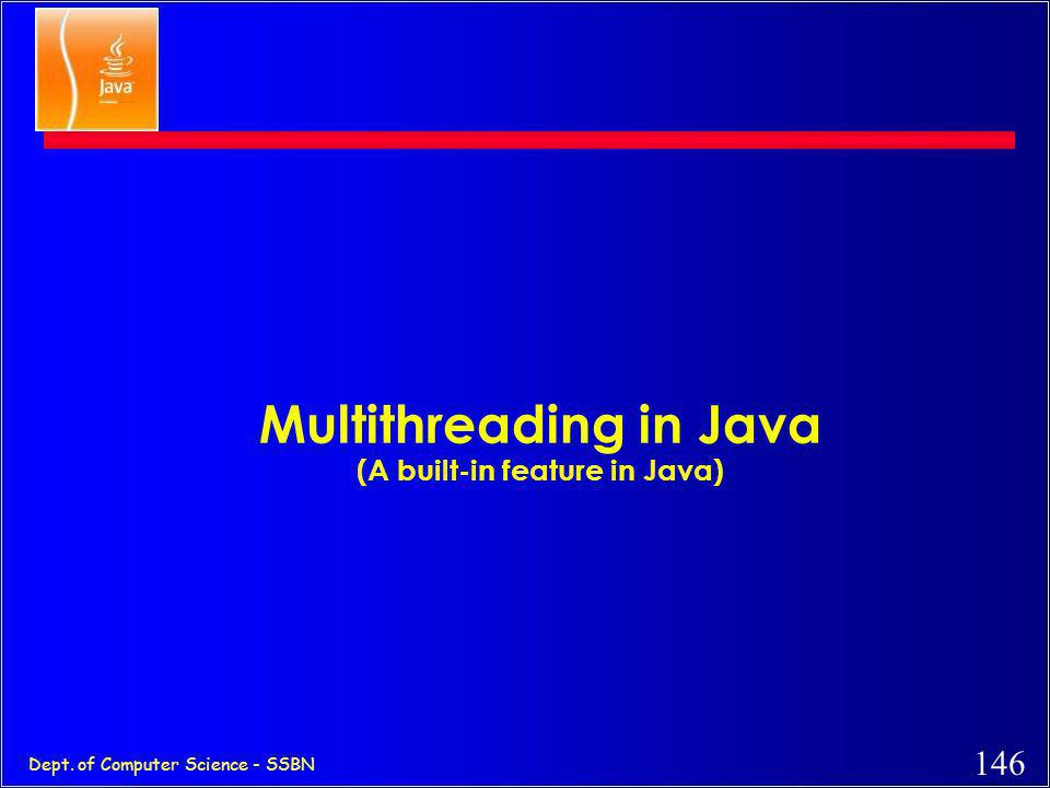 Multithreading in Java (A built-in feature in Java)