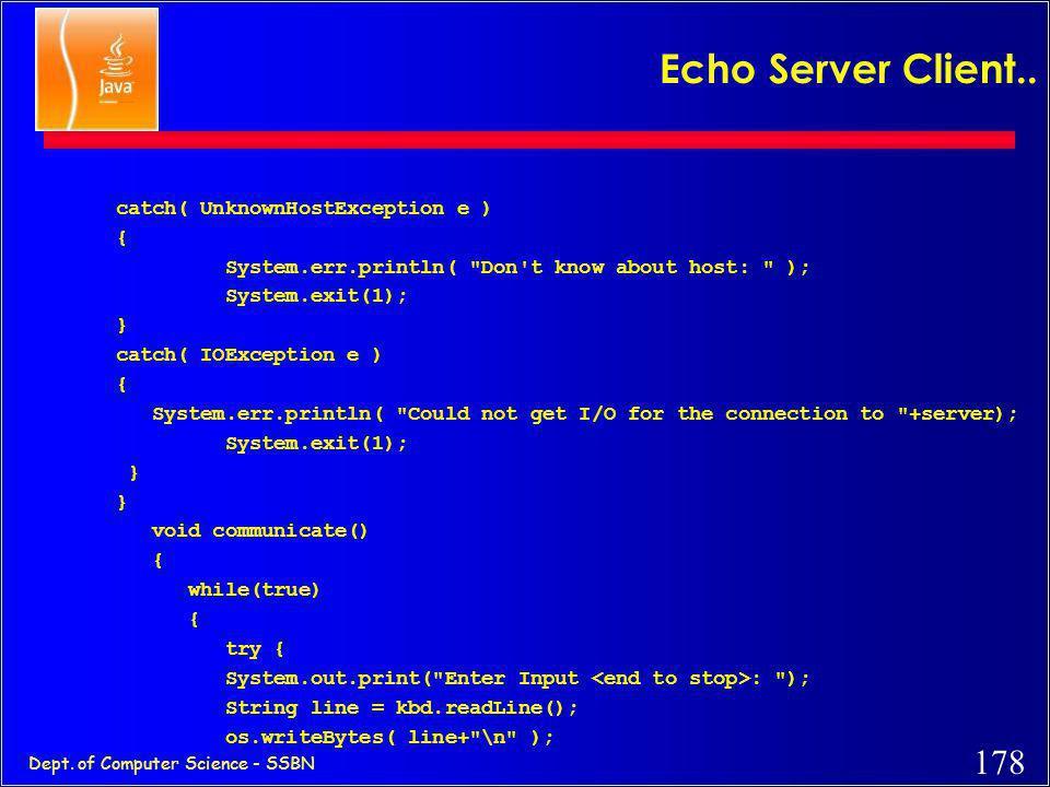 Echo Server Client.. catch( UnknownHostException e ) {
