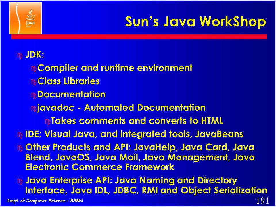 Sun's Java WorkShop JDK: Compiler and runtime environment