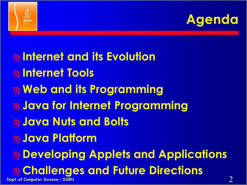 Agenda Internet and its Evolution Internet Tools