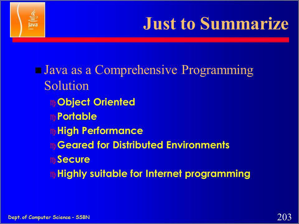 Just to Summarize Java as a Comprehensive Programming Solution