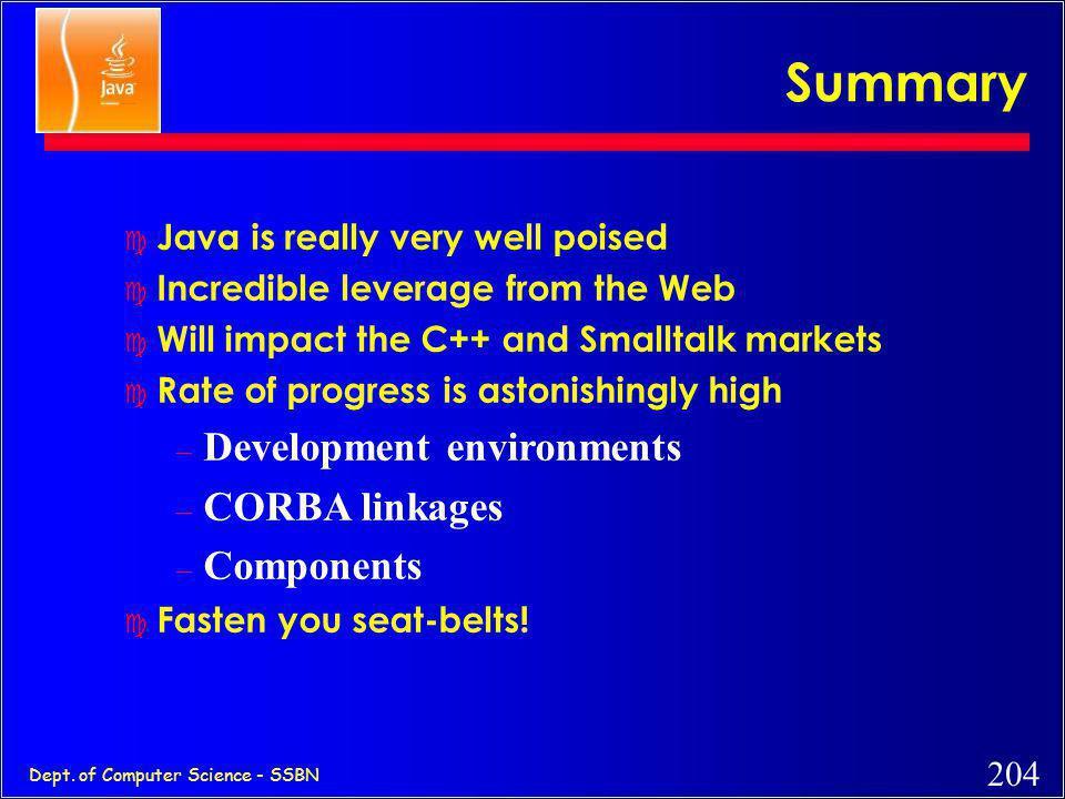 Summary Development environments CORBA linkages Components