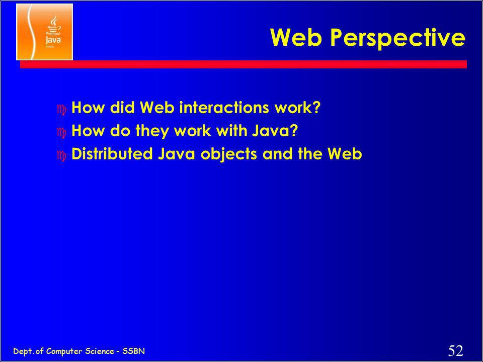 Web Perspective How did Web interactions work