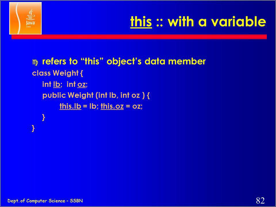 this :: with a variable refers to this object's data member