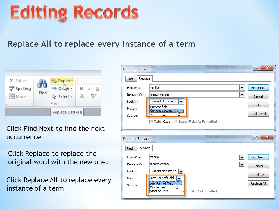 Editing Records Replace All to replace every instance of a term