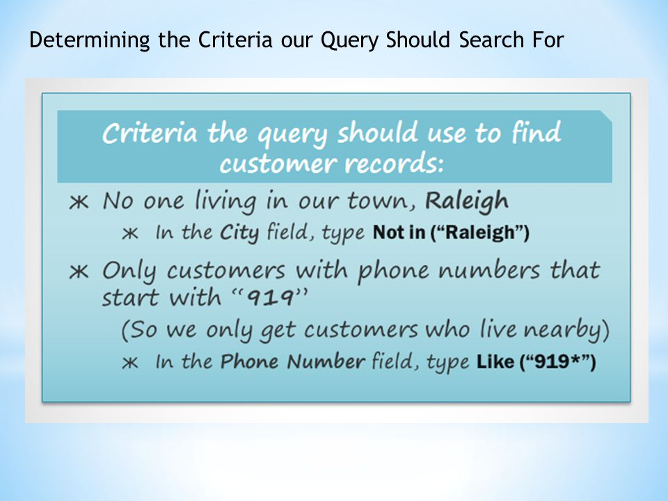 Determining the Criteria our Query Should Search For