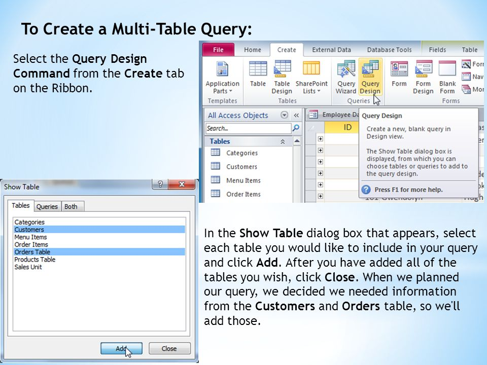 To Create a Multi-Table Query: