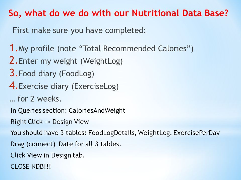 So, what do we do with our Nutritional Data Base